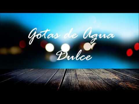 Gotas de Agua Dulce - Juanes |Lyrics|
