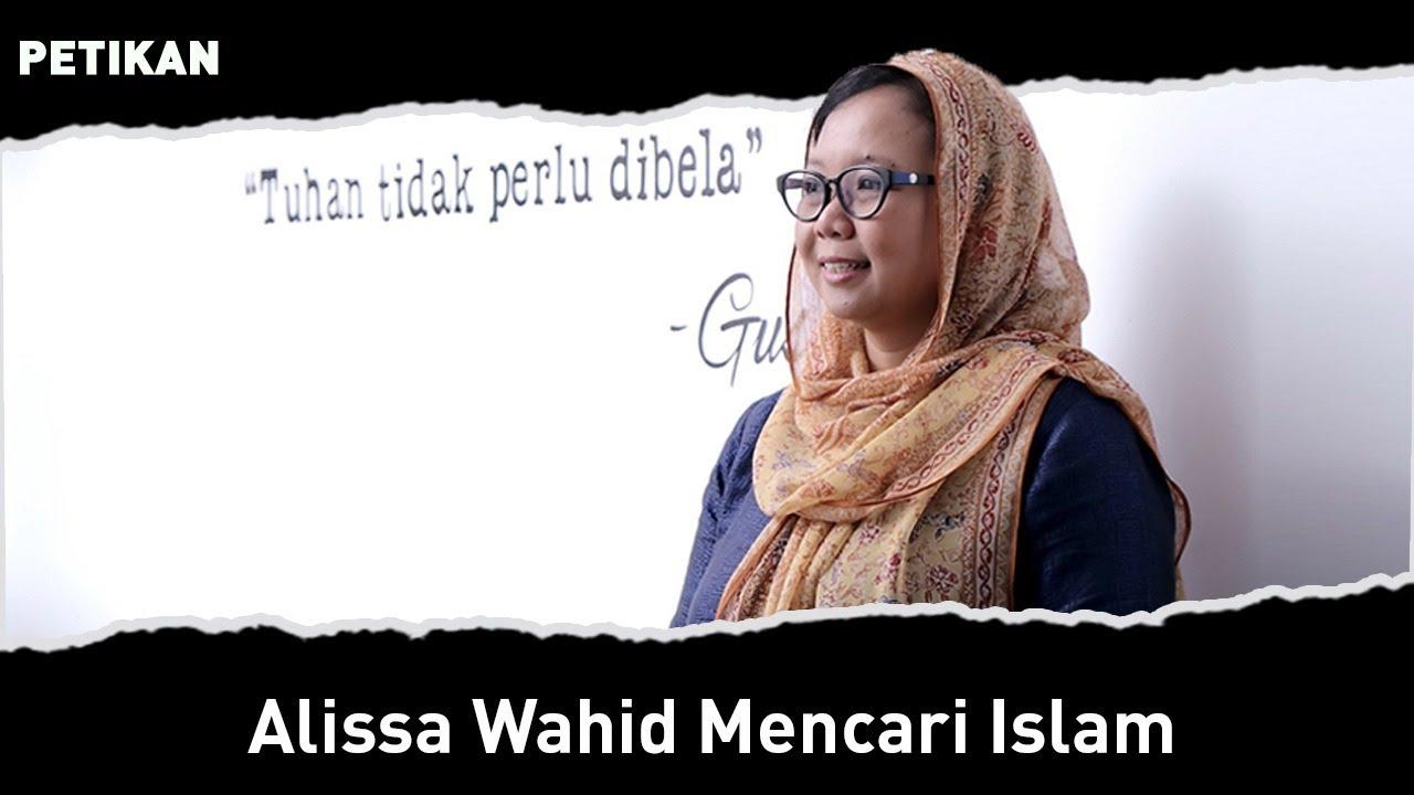 ALISSA WAHID MENCARI ISLAM | Petikan