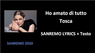 6° Ho Amato Tutto – Tosca ( SANREMO LYRICS + Testo)
