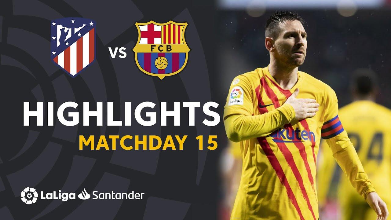 Highlights Atlético De Madrid Vs Fc Barcelona 0 1 Youtube