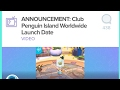 CLUB PENGUIN ISLAND RELEASE DATE!!!!!!!!!!!!!!