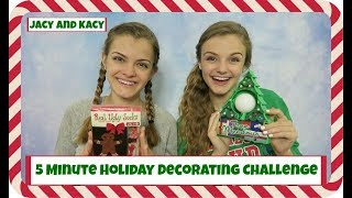 5 Minute Holiday Decorating Challenge ~ Jacy and Kacy