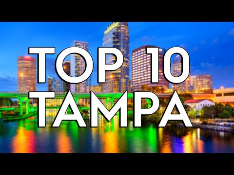 ✅ TOP 10: Things To Do In Tampa
