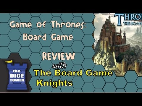 Game of Thrones Board Game Review - with the Board Game Knights