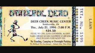 Grateful Dead - The Music Never Stopped 7-21-94