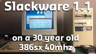 Slackware Linux on a 386sx40