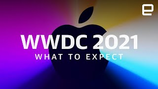 Apple WWDC 2021: What to expect