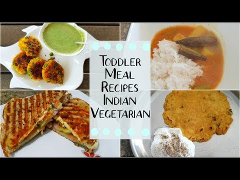Toddler Meal Recipes For Fussy Eater | INDIAN VEGETARIAN MEAL IDEAS