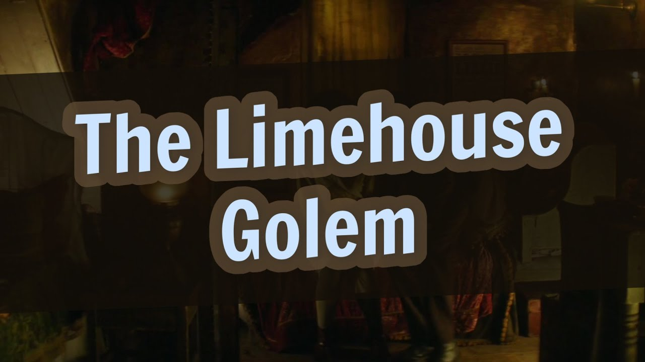 Download The Limehouse Golem Explained