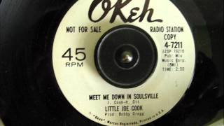 LITTLE JOE COOK - MEET ME DOWN IN SOULSVILLE