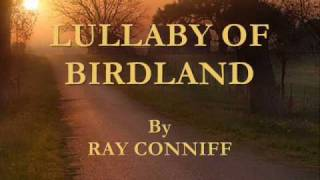 Lullaby Of Birdland By Ray Conniff
