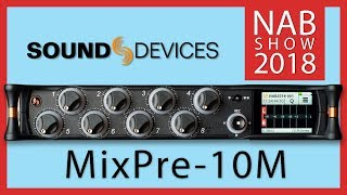 SoundDevices MixPre 10M NAB 2018