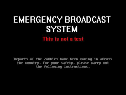 Emergency Broadcast System: Zombie Virus