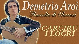 Demetrio Aroi - Carciru i Locri