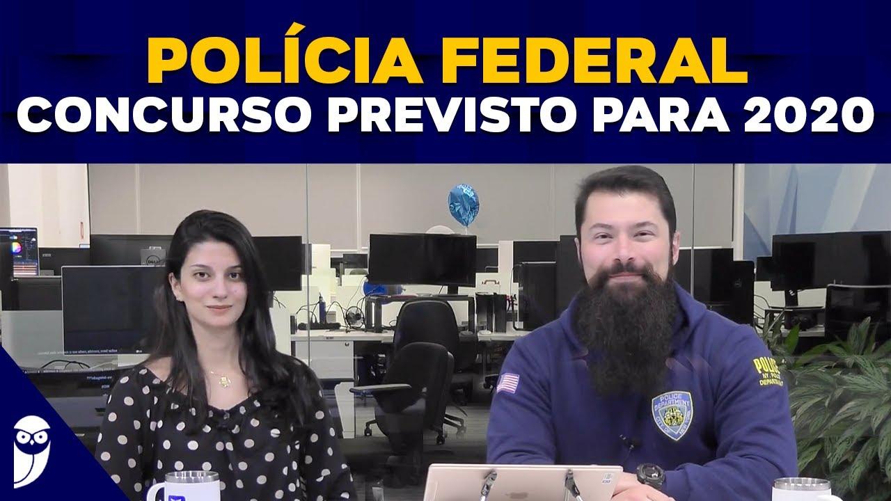 Polícia Federal - Concurso Previsto para 2020 - YouTube