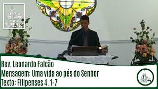 Uma vida aos pés do Senhor   Rev. Leonardo Falcão   IPBV