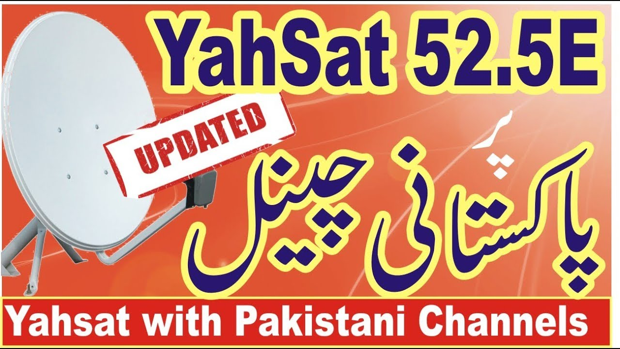 Yahsat 52E East New Update with Pakistani Channels