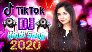 2020 Tiktok Dj Dance Hindi Tik Tok Famous Song Hindi Dj Remix Hindi Tiktok Song Dj Remix 2020