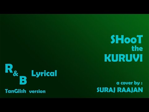 Shoot The Kuruvi - R&B Remix Lyric Video