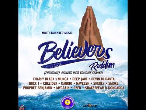 BELIEVERS RIDDIM (Mix-Feb 2019) MULTI-TALENTED MUSIC