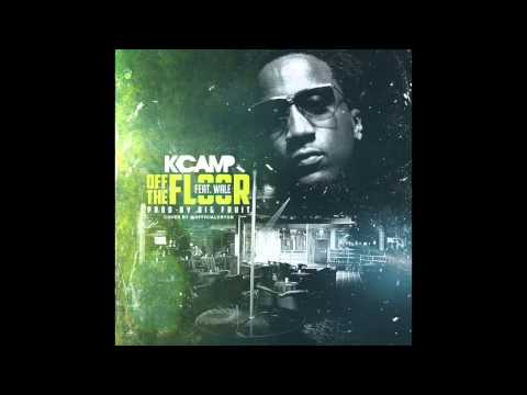 K Camp ft Wale - Off The Floor (@KCamp427)
