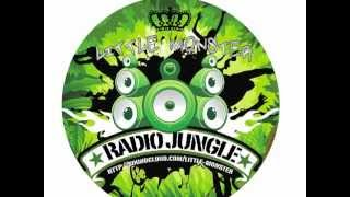 Radio Jungle - Little Monster (Kaotik) - Ragga Jungle Mix