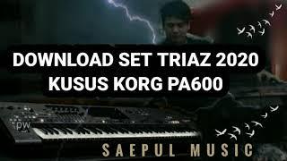 Download set triaz 2020 kusus korg pa600 pw dlm vidio