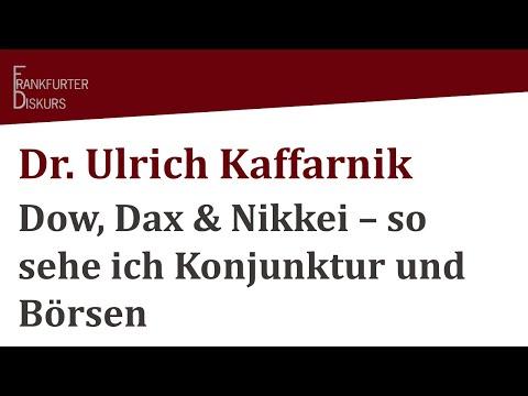 Dr. Ulrich Kaffarnik: Dow, Dax & Nikkei - so sehe ich Konjunktur & Börsen