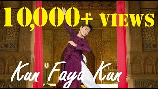 Kun Faya Kun   Dance Cover   Dwaipayan