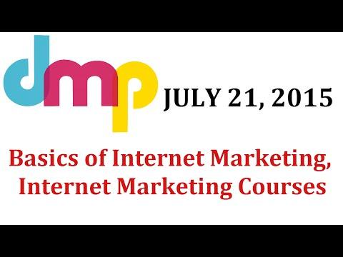 First Session - Basics of Internet Marketing | Learn Internet Marketing | Internet Marketing Courses