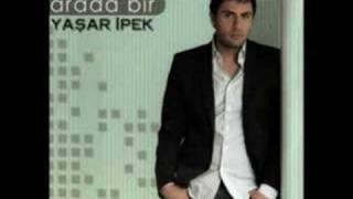 Yasar Ipek ~ Arada Bir 2008 - Arada Bir Sular Gibi Aksan Yar Bazi Bazi Benim Gib