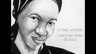 Iconic Women: Carolina Maria de Jesus