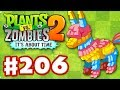 Plants vs. Zombies 2: It's About Time - Gameplay Walkthrough Part 206 - Party Every Day! (iOS)