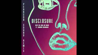 Disclosure - Help Me Lose My Mind (feat. London Grammar) [Pearson Sound Vocal Remix]