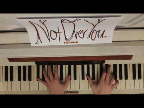 Not Over You~ Piano Cover, BILLY