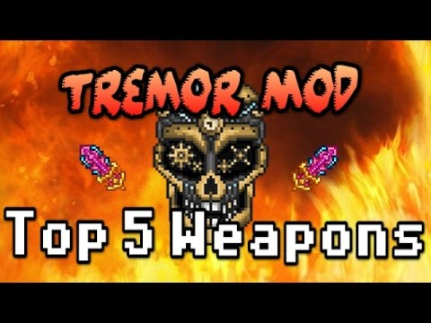 Tremor Top 5 Weapons YOU MUST TRY! | Terraria 1.3 Mod