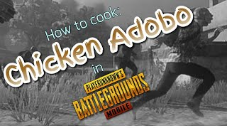 How to cook: Chicken Adobo (PUBGM Style)
