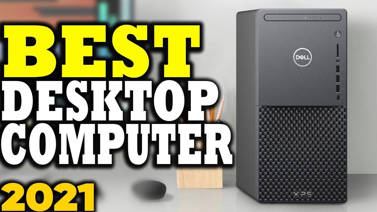 Download Best Desktop Computers in 2021