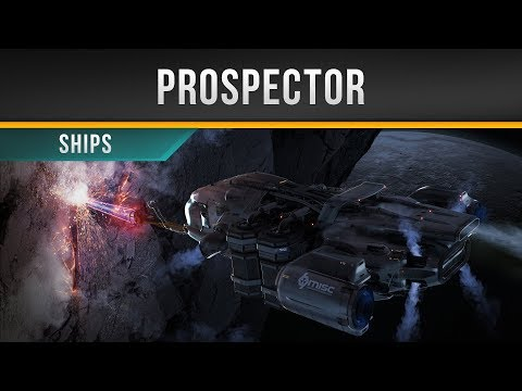 ✖ Star Citizen » MISC Prospector
