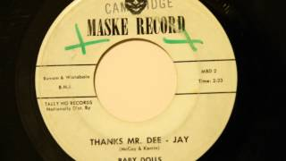 Baby Dolls - Thanks Mr. Dee - Jay - Nice Ballad