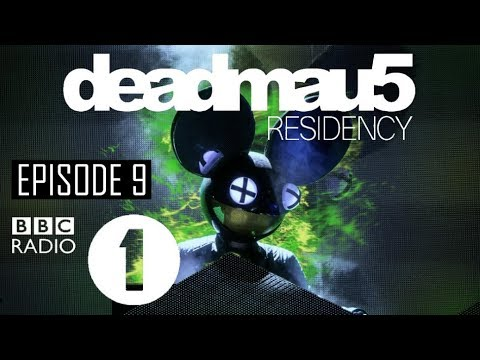 Episode 9 [Tinlicker Guest Mix] | deadmau5 BBC Radio 1 Residency (August 31st, 2017)