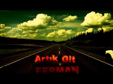 Ferman ft Aker - Artik Git 2010