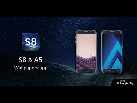 Samsung Galaxy S8 Plus Wallpapers App 2017 Youtube