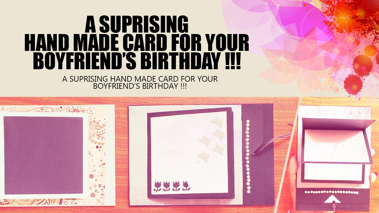 Handmade Birthday Card For Your Boyfriend