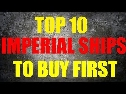 TOP 10 SHIPS TO BUY FIRST | X-Wing Imperial