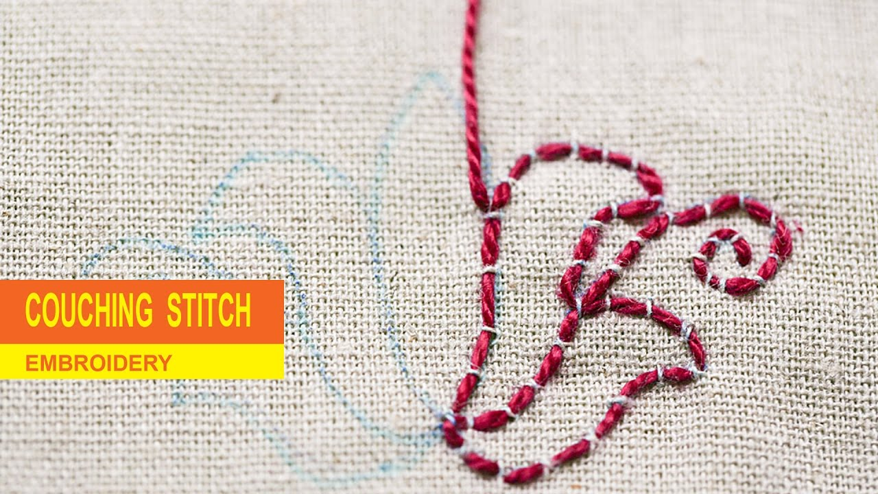 Couching stitch embroidery youtube