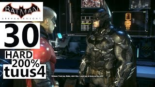 Batman: Arkham Knight Walkthrough (Hard 200%) Part 30 - It