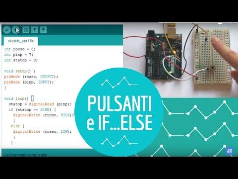 Arduino #8: Tra Pulsanti E  If...Else