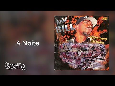 MV. Bill - A Noite  - Mandando Fechado