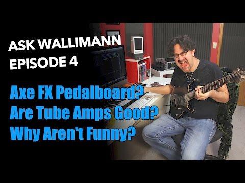 Ask Wallimann: Fractal Audio Axe FX II